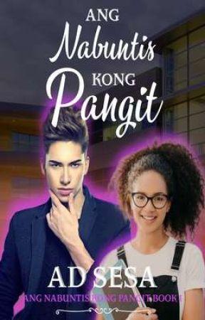 ANG NABUNTIS KONG PANGIT (PUBLISHED under PSICOM in title NABIHAG AKO NG PANGIT) by ad_sesa