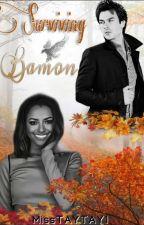 Surviving Bamon (#Wattys2016) by MissTAYTAY1