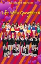 Life With Gangsters (EXOSHIDAE FANFICTION) by -byundeer