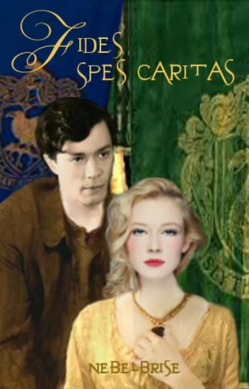 Fides Spes Caritas (Tom Riddle Love Story)