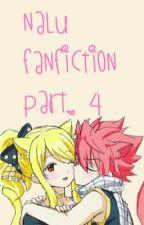 NaLu Fanfiction Part. 4 by misfortuneocean