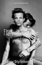 Psychopathe Tomlinson [Larry] by LarryLoveYouToo