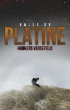 Balle de platine by HannersVersefield