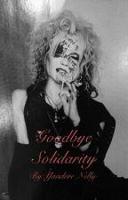 Goodbye Solidarity(MEJIBRAY fanfic) by Yandere-Nelly