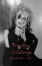 Goodbye Solidarity(MEJIBRAY fanfic) by Yandere-Nelly