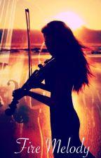Fire Melody by roseashea