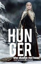 Hunger-- A Thranduil Fanfiction by epicredpenn