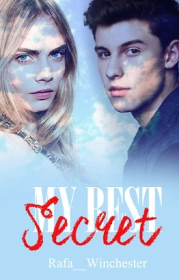 My Best Secret  || Shawn Mendes || Completa