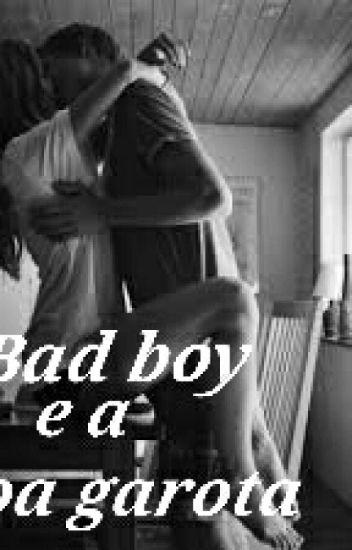 O bad boy e a boa garota.