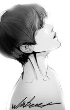 [chuyển ver] HUNHAN- Bất ái kỷ by NamCungTinhNhi