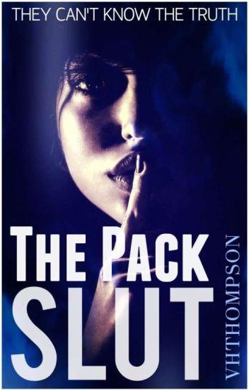 The Pack Slut