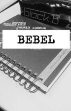 BEBEL by AmelinaDania