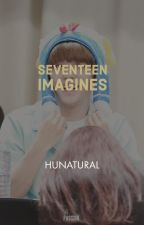 || SEVENTEEN imagines || SVT fic by hunatural