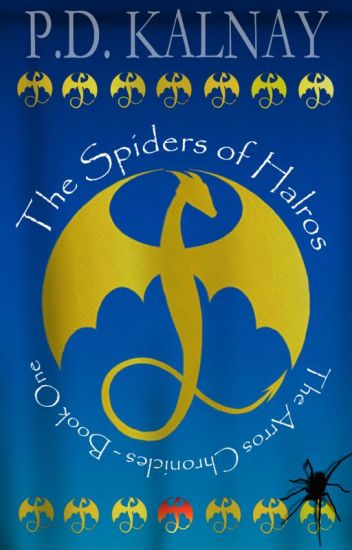 The Spiders of Halros (The Arros Chronicles - Book 1)
