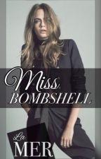 Miss Bombshell by lamerphoenixabia