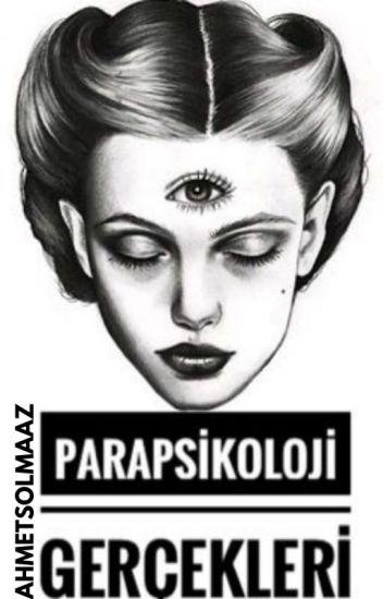 Parapsikoloji Gerçekleri