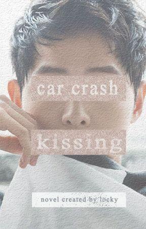 Car Crash Kissing | #1 Crushing by LockAnKey