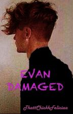 Evan Damaged (boyxboy) by thattchickkfeliciaa
