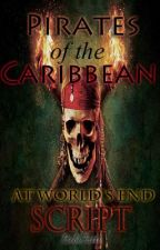 Pirates of the Caribbean- At World's end Script by BibiFatti