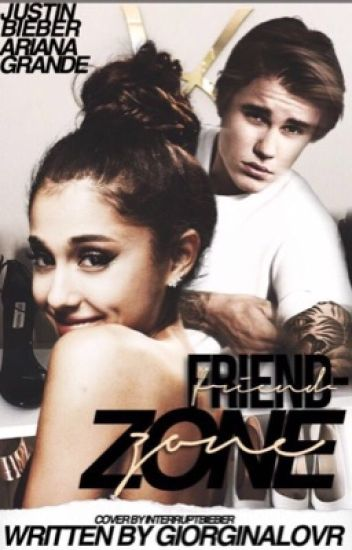 Friend-Zone||Justin Bieber #wattys2016