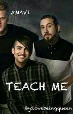Teach Me by lovebeingqueen
