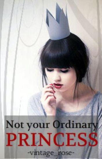 Not Your Ordinary Princess