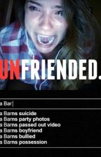 Unfriended. by TheStrangeIsBack