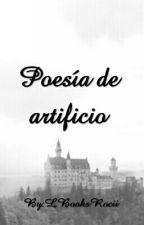 Poesía de artificio by RociiCarreo