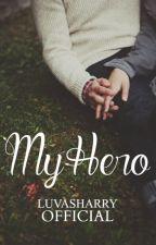 My Hero ♡ h.s by luvasharry