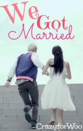 We Got Married~ by CrazyforWoo