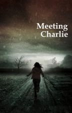 Meeting Charlie by Dead1Rising