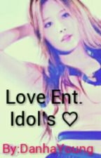 Love Entertainment Idol's ♡ by duckie_gkys