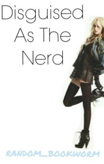Disguised as the Nerd