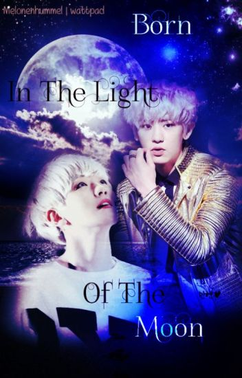 [Ger] Born In The Light Of The Moon 「BaekYeol」
