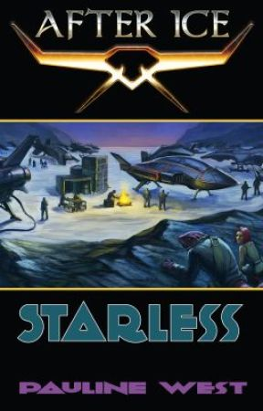 Starless: After Ice Book Three by MygoodnessPauline