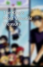 The King's Most Valuable Treasure by Animegurl2013