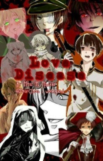 Love Disease (Yandere!HetaliaxReader)
