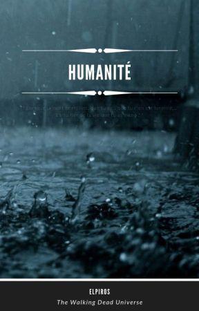 Humanité [TWD] Tome 1 - Confiance by Elpiros999