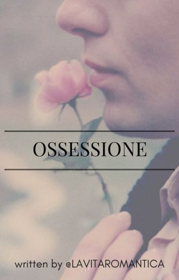 Swiss Lover Series [3.5] : OSSESSIONE - obsession -