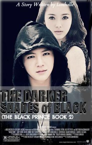 The Darker Shades of Black [ TBP BOOK 2 Completed]