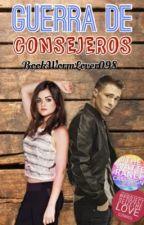 Guerra de Consejeros by -bookwxrm-