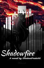 Shadowfire by shadowdrake98