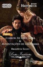 As tentações de uma Dama -  Série Lordes Libertinos - Livro 03 - Bronwyn Scott by Flaviacalaca