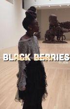 Black Berries [h.s. ft. z.m.]  by http_melanin