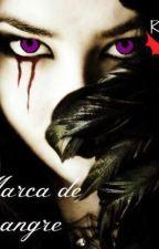 Marca de Sangre by Reinota