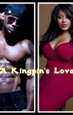 A Kingpin's Love by bookjunkie_83