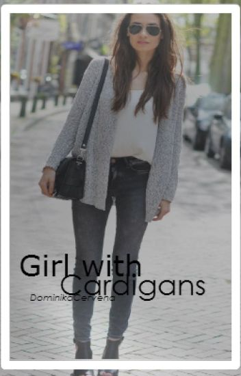 Girl with Cardigans ✔