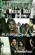 The Walking Dead 1 - Historia Jane by AnonimowaPisarka