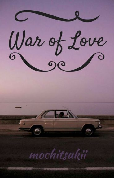 ♥War of love [VBaek/ChanBaek]♥