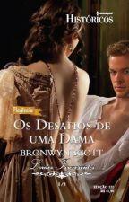 Os Desafios de uma Dama - Série Lordes Libertinos - Livro 01 - Bronwyn Scott by Flaviacalaca